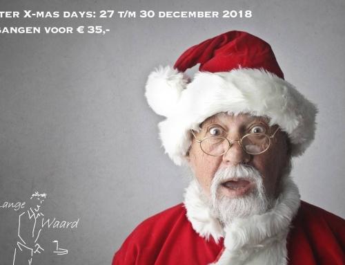 1e en 2e Kerstdag kunnen we geen reserveringen meer aannemen, daarom After X-mas Days bij De Lange Waard.