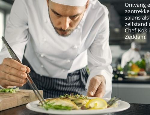 Ontvang een aantrekkelijk salaris als zelfstandige Chef-Kok in Zeddam!